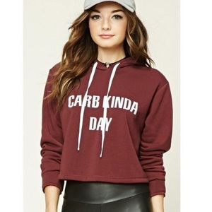 Carb kinda day forever 21 hoodie